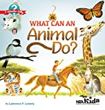 What Can an Animal Do?