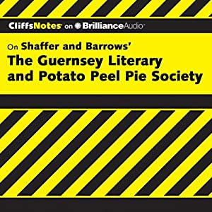 The Guernsey Literary and Potato Peel Pie Society: CliffsNotes Audiobook