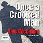 Once a Crooked Man | David McCallum