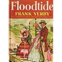 FLOODTIDE BY FRANK YERBY 1958