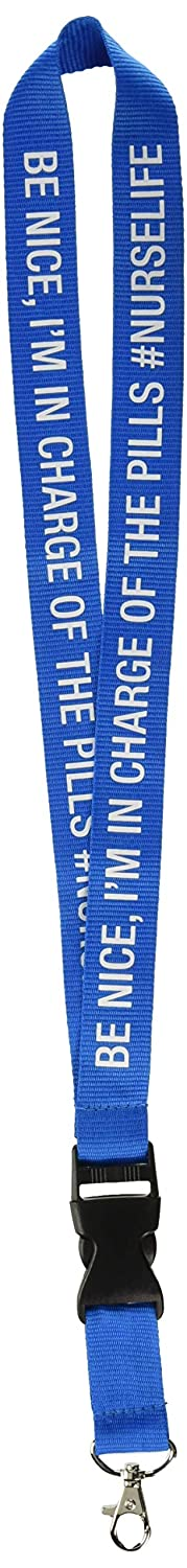 About Face Designs Be Nice Im In Charge Of The Pills #Nurselife On Royal Blue 21 Inch Polyester Identification Holder Lanyard