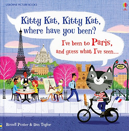 Kitty Kat, Kitty Kat, Where Have You Been? - Paris