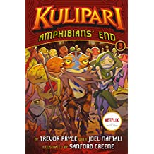 Amphibians' End: A Kulipari Novel