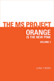 The Ms Project Volume 3