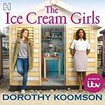 The Ice Cream Girls | Dorothy Koomson