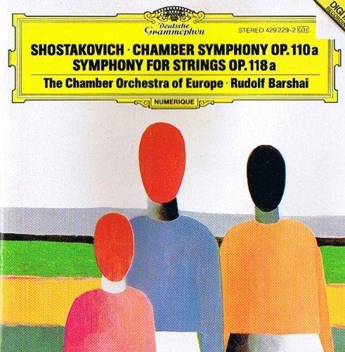 (Shostakovich: Chamber Symphony, Op. 110a; Symphony for Strings, Op. 118a)