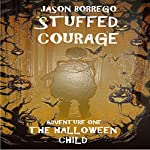 Stuffed Courage: The Halloween Child | Jason Borrego