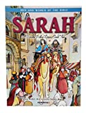 Sarah, A Woman Whose Dream Came True-Abram- Abraham-God-Canaan-Beautiful-Pharaoh-Egypt-Hagar-Ishmael-Princess-The Son-Isaac-Laughter-Blessing-Blessed- ... Book (Men & Women of the Bible - Revised)