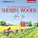 After Tex Audiobook by Sherryl Woods Narrated by Christina Traister