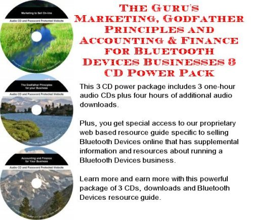 The Guru's Marketing, Godfather Principles and Accounting & Finance for Bluetooth Devices Businesses 3 CD Power Pack