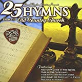 25 Hymns From The Old Country Church by Various Artists (2013-08-03)