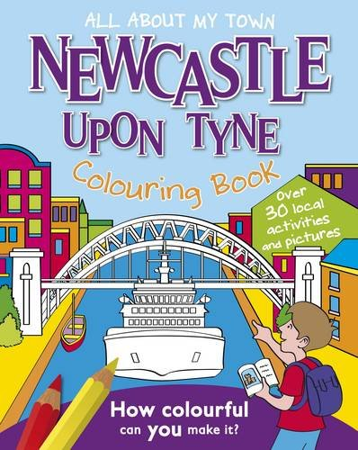 Newcastle Colouring Book (All About My Town) ebook