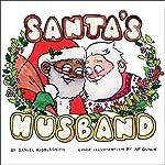 Santa's Husband | Daniel Kibblesmith,A. P. Quach