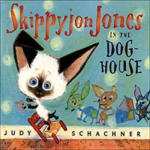 Skippyjon Jones in the Dog-House Audiobook