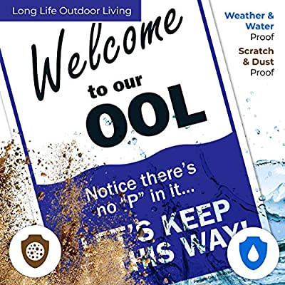 Swimming Pool Sign, Welcome to Our OOL Sign, Pool Rules, 10x14 Rust Free Aluminum, Weather/Fade Resistant, Easy Mounting, Indoor/Outdoor Use, Made in USA by SIGO SIGNS: Industrial & Scientific