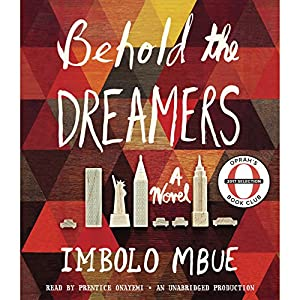 Behold the Dreamers (Oprah's Book Club) Hörbuch