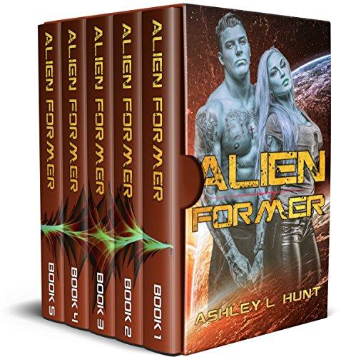 Alien Romance Box Set: Alien Former: Sci-Fi Alien Romance (Books 1-5) by [Hunt, Ashley L.]
