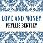 Love and Money | Phyllis Bentley
