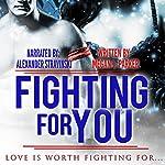 Fighting for You | Megan J. Parker
