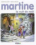 img - for Martine, la nuit de No l book / textbook / text book
