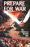 Prepare for War, Rebecca Brown, 0883683245