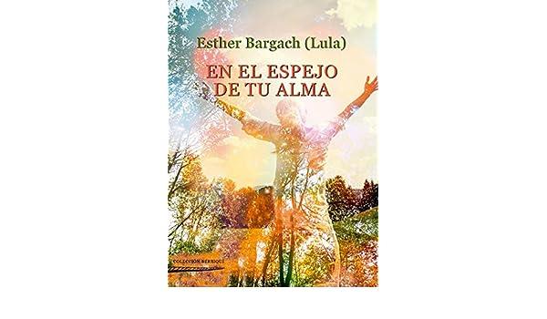 En el espejo de tu alma: 9788494716010: Amazon.com: Books