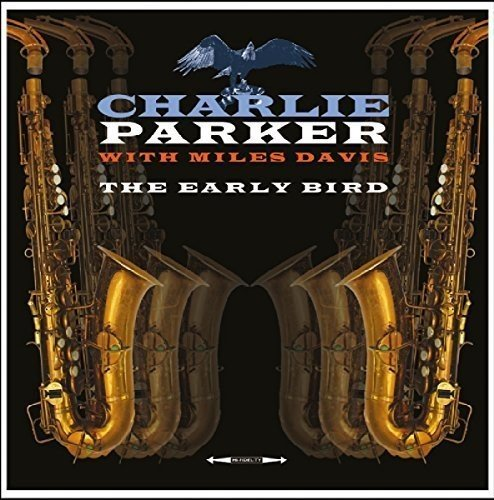 Early Bird - Charlie Parker