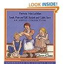 Sarah, Plain and Tall, Skylark, Caleb's Story- Audio CD Collection