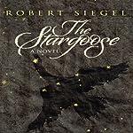 The Stargoose | Robert Siegel