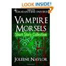 Vampire Morsels: Short Story Collection: From the world of Amaranthine