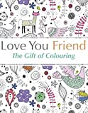Special Friend Adult Colouring Book Stress Relieving