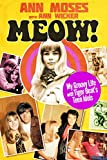 Meow! My Groovy Life with Tiger Beat's Teen Idols