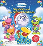 Pajanimals: Squacky and the Gift of Christmas