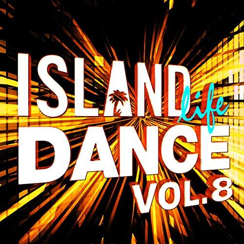 Island Life Dance [Explicit] (...