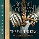 The Winter King Audiobook by Bernard Cornwell Narrated by Jonathan Keeble