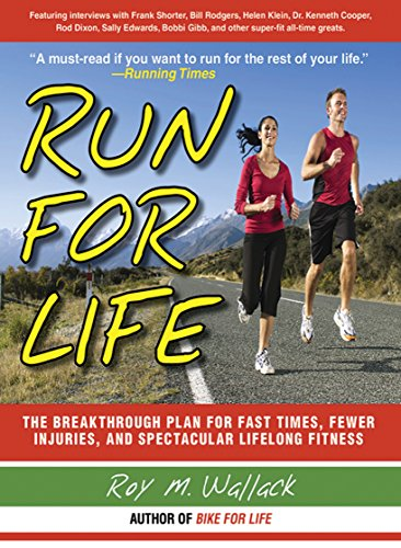 61BfNYs0JfL - Run for Life: The Injury-Free, Anti-Aging, Super-Fitness Plan to Keep You Running to 100