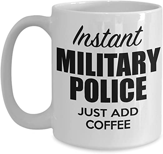 Amazon Com Military Police Coffee Mug Valentines Day Gifts For Military Police Men Women Boyfriend Girlfriend Best Idea For Him Her Husband Wife White Cup Kitchen Dining
