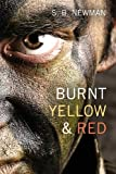 Burnt Yellow and Red, S. B. Newman, 1620240955