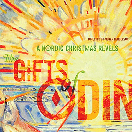 The Gifts of Odin: A Nordic Christmas Revels by Megan Henderson on ...