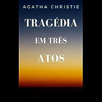Tragédia em Três Atos