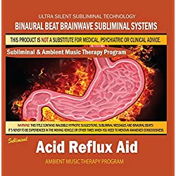 Acid Reflux Aid - Subliminal & Ambient Music Therapy