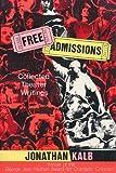 Free Admissions, Jonathan Kalb, 0879101695