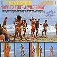 How To Stuff A Wild Bikini (Original Stereo Soundtrack)