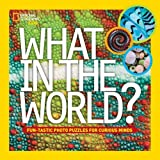 What in the World?, National Geographic Kids, 1426315171