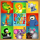 Baby Loves Jazz: Greatest Hits, Volumes 1-2