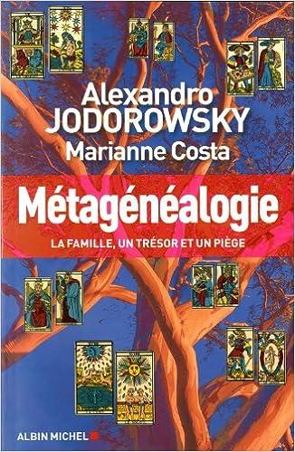 Lire un Métagénéalogie : La famille, un trésor et un piège pdf, epub ebook