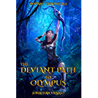 The Deviant Path to Olympus (Deviant Chronicles Book 1) (English Edition)