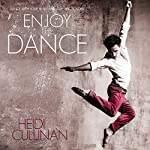Enjoy the Dance | Heidi Cullinan