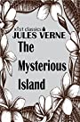 The Mysterious Island (Xist Classics)