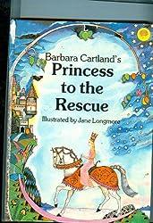 Barbara Cartland's Princess to the Rescue: A Pop Up Book